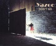 Yazoo Don't Go