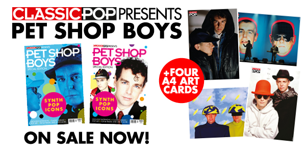 901099700 Classic Pop Presents Pet Shop Boys is now on sale! - Classic Pop ...