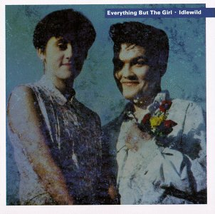 Top 15 Sophisti-Pop Albums - Everything But The Girl