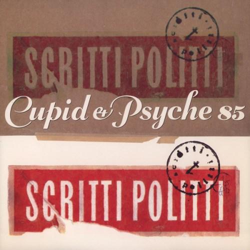 Top 15 Sophisti-Pop Albums - Scritti Politti