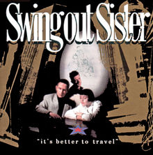 Top 15 Sophisti-Pop Albums - Swing Out Sister