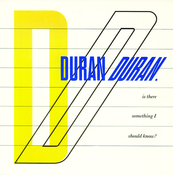 The Lowdown: Duran Duran - Is There Something I Should Know?