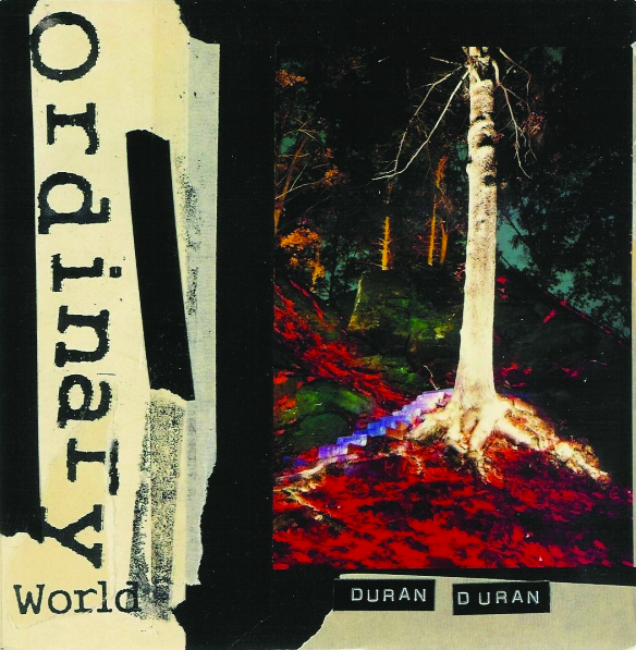 The Lowdown: Duran Duran - Ordinary World