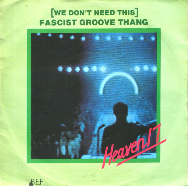 Classic Album: Penthouse And Pavement - Heaven 17 - (We Don't Need This) Fascist Groove Thang