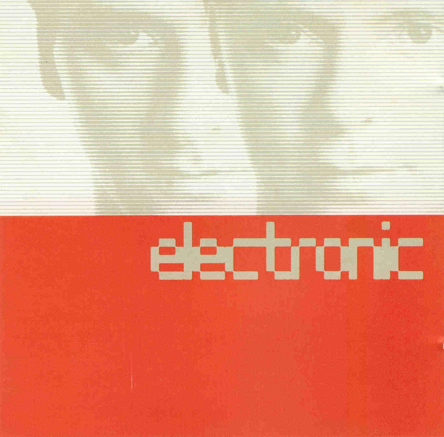 Classic Album: Electronic - Electronic