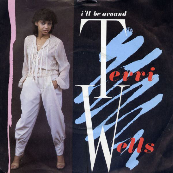 One Hit Wonders: Terri Wells - I'll Be Around