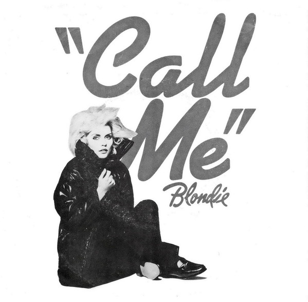 The Lowdown: Blondie & Debbie Harry - Call Me