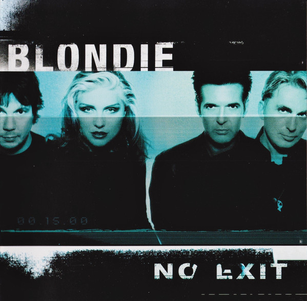 The Lowdown: Blondie & Debbie Harry - No Exit