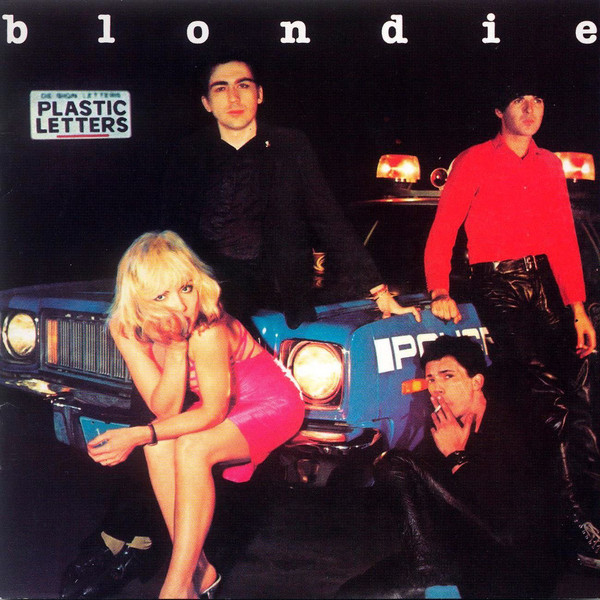 The Lowdown: Blondie & Debbie Harry - Plastic Letters