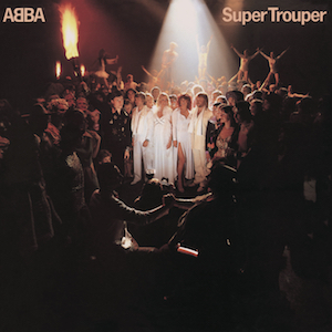 The Lowdown: ABBA - Super Trouper