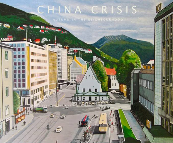 China Crisis Autumn in the Neighbourhood