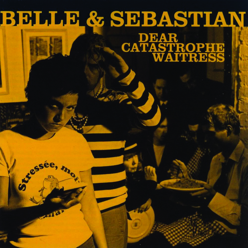 Belle and Sebastian Dear Catastrophe Waitress
