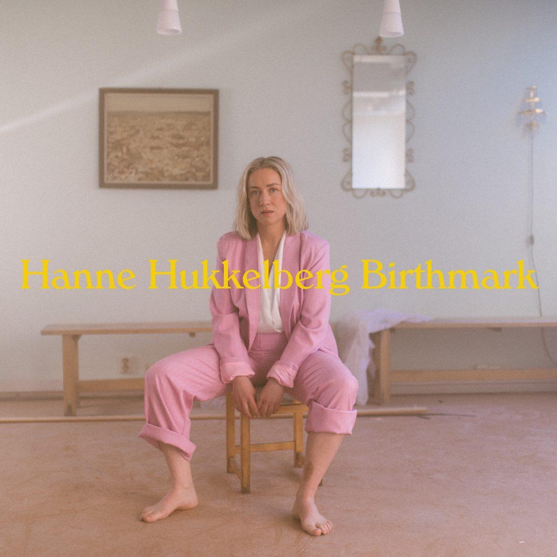 Hanne Hukkelberg - Birthmark