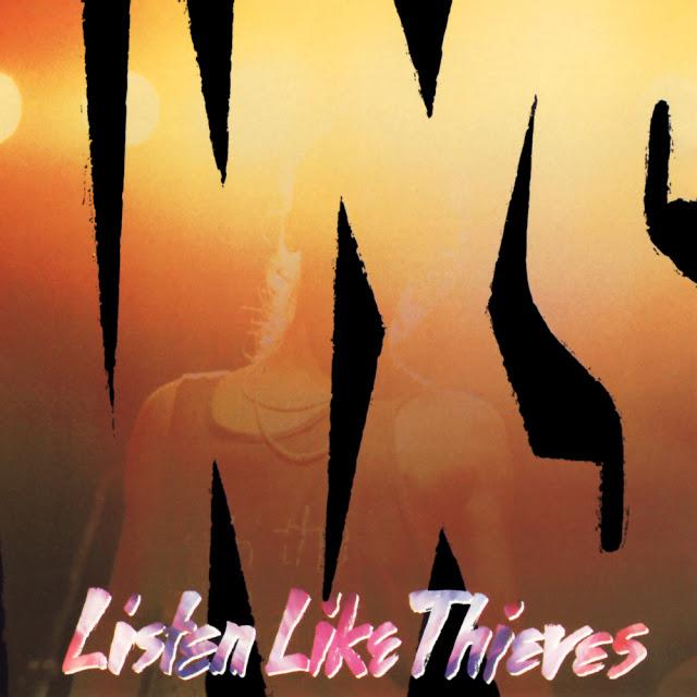Listen Like Thieves INXS