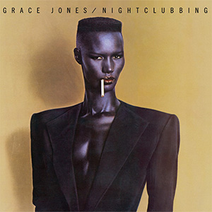 Nighclubbing Grace Jones
