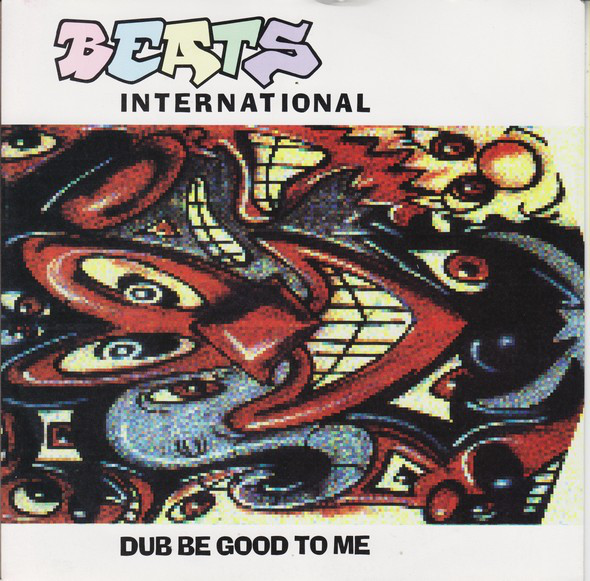 Beats International Dub Be Good To Me