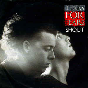 Tears for Fears' Shout