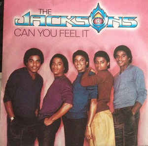 The Jacksons' Can You Feel It