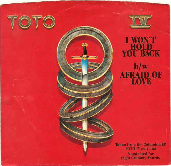 Toto's I Won't Hold You Back