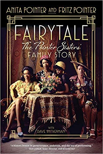Anita Pointer and Fritz Pointer – Fairytale: The Pointer Sisters' Family Story