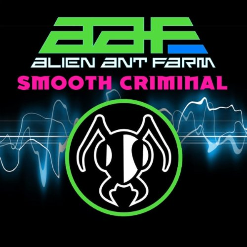 Alien Ant Farm covers