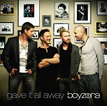 Boyzone – Gave It All Away