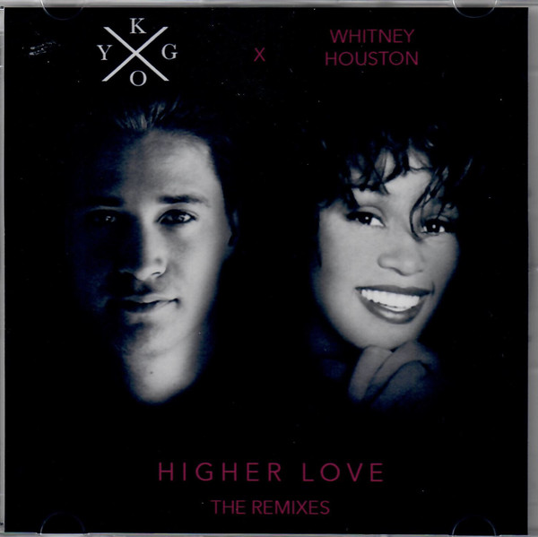 KYGo vs. Whitney Houston – Higher Love