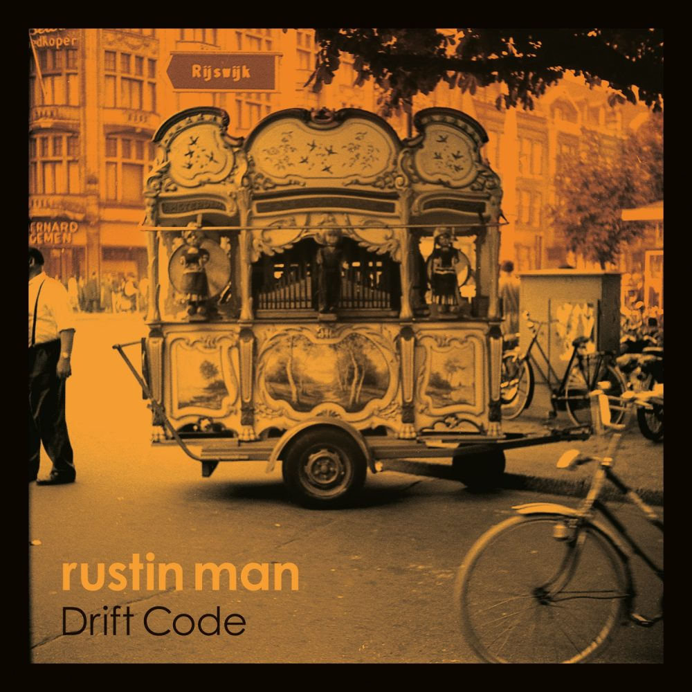 Top Ten New Releases Rustin Man – Drift Code