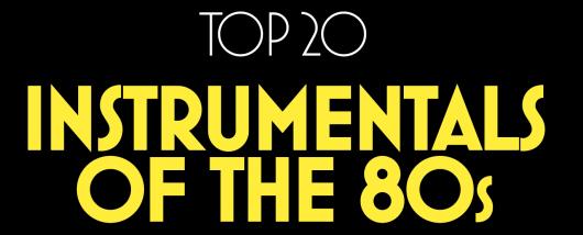 Top 20 pop instrumentals
