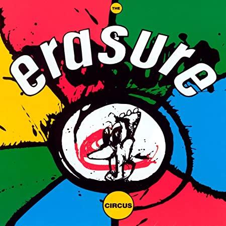 Erasure The Circus