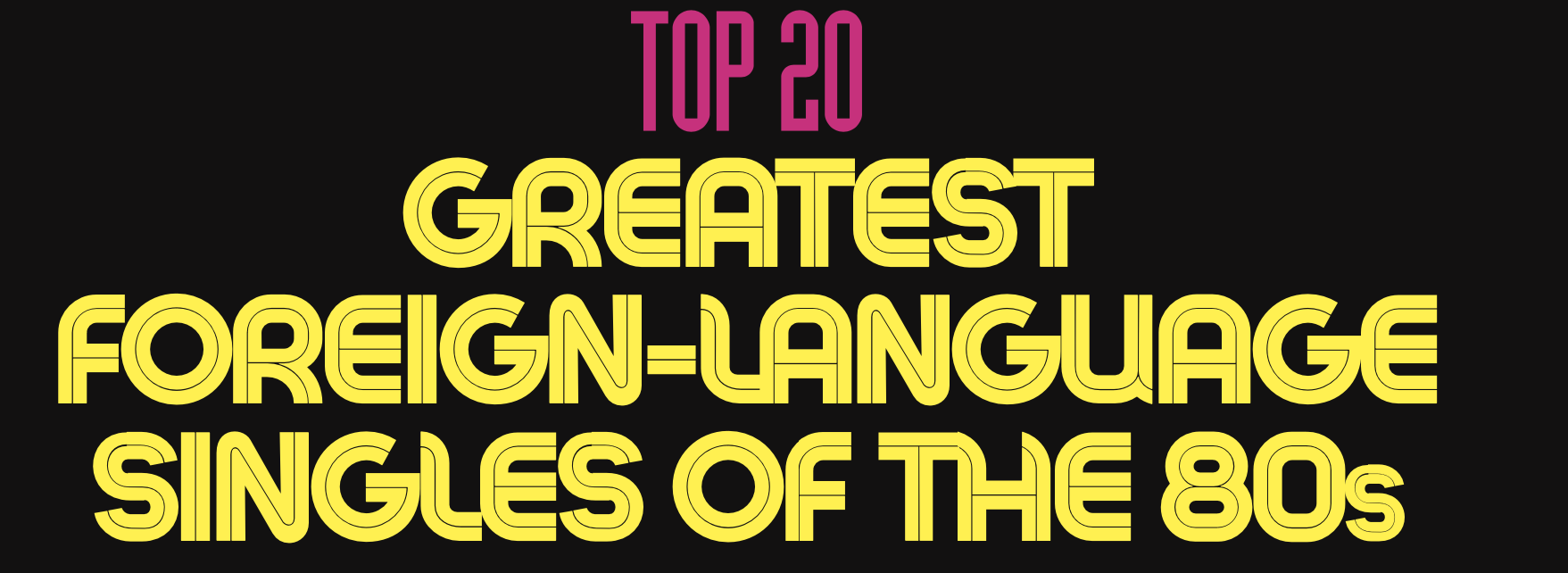 Top 20 greatest foreign-language singles